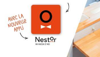 Nouvelle application : Nestor MA MAISON ET MOI