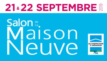 Trecobat expose au Salon de la Maison Neuve à Bordeaux (33) les 21 et 22 Septembre 2019