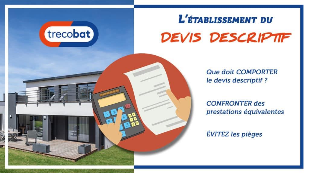Devis descriptif construction maison Trecobat