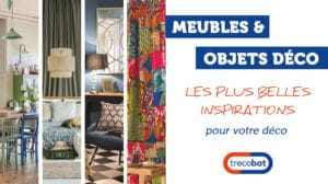 6 styles de meubles et objets déco pour votre intérieur en 2020